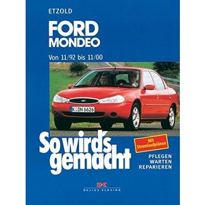 So wirds gemacht: Band 91, Ford Mondeo von 11/92 bis 11/00