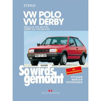 So wirds gemacht: Band 34, W Polo von 09/81 bis 08/94 ; VW Derby von 09/81 bis 08/85