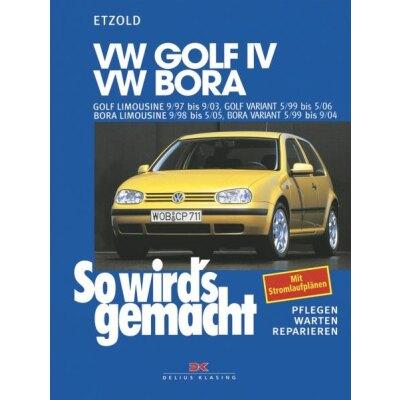 So wirds gemacht: Band 111, VW Golf IV von 09/97 bis 09/03; Bora von 09/98 bis 05/05; Golf IV Variant von 05/99 bis 05/06; Bora Variant von 05/99 bis 09/04